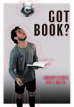 Andrew Fischer Got Book? Poster by Alexis Kerr
