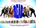 2010 Summer Student Staff READ Poster by Paula Terry and Nicholson Library Staff