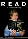 Andy Frei READ Poster by Paula Terry and Nicholson Library Staff