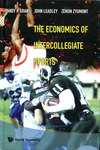 The Economics of Intercollegiate Sports