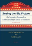 Seeing the Big Picture: A Cinematic Approach to Understanding Cultures in America