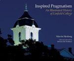 Inspired Pragmatism: An Illustrated History of Linfield College