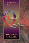 Asking Questions: A Rhetoric for the Intellectual Life