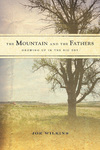 The Mountain and the Fathers: Growing up on the Big Dry: A Memoir