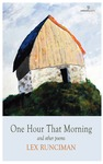 One Hour That Morning: And Other Poems