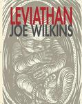 Leviathan by Joe Wilkins