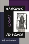 Reasons (Not) to Dance