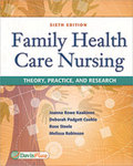 Family Health Care Nursing: Theory, Practice, and Research, 6th Edition by Joanna Rowe Kaakinen, Deborah Padgett Coehlo, Rose Steele, and Melissa Robinson