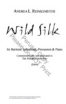 Wild Silk by Andrea L. Reinkemeyer