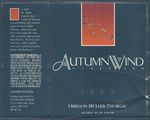 Autumn Wind Vineyard 1989 Yamhill County Oregon Muller-Thurgau Wine Label