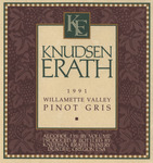 Knudsen Erath Winery 1991 Willamette Valley Pinot Gris Wine Label